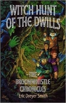 Witch Hunt of the Dwills  by  Eric Dreyer Smith