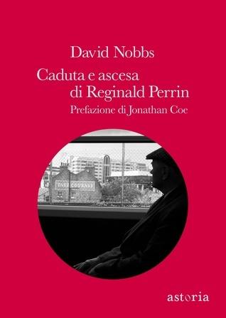 Caduta e ascesa di Reginald Perrin David Nobbs