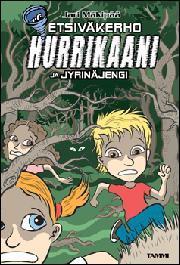 Etsiväkerho Hurrikaani ja Jyrinäjengi (Etsiväkerho Hurrikaani, #5) Jari Mäkipää