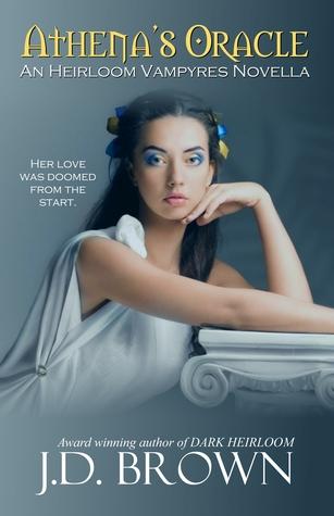 Athenas Oracle (Ema Marx #0.5) J.D.  Brown