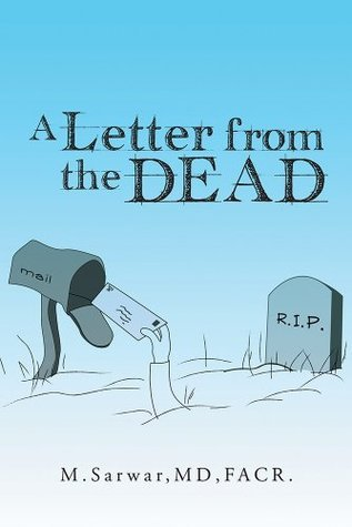 A LETTER FROM THE DEAD  by  M. Sarwar