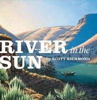 River in the Sun  by  Scott Richmond