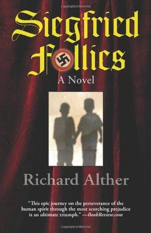 Siegfried Follies  by  Richard Alther