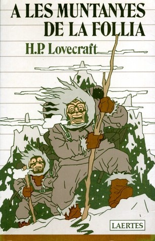 A les muntanyes de la follia H.P. Lovecraft