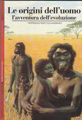 Le origini delluomo. Lavventura dellevoluzione  by  Herbert Thomas