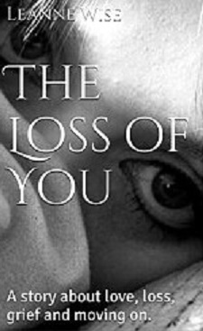 The Loss of You Leanne Wise
