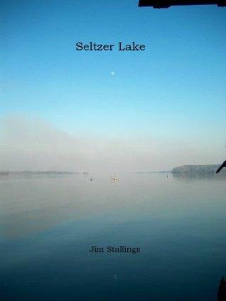 Seltzer Lake  by  Jim Stallings