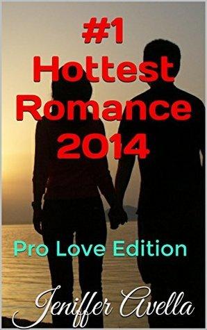 #1 Hottest Romance 2014: Pro Love Edition Jeniffer Avella