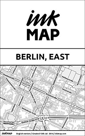 Berlin, East Inkmap - maps for eReaders, sightseeing, museums, going out, hotels  by  Verlag Inkmap