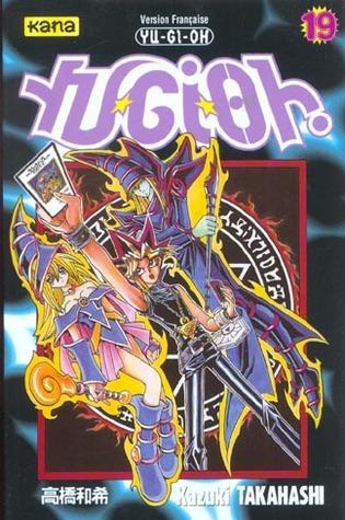 Yu-Gi-Oh ! Tome 19  by  Kazuki Takahashi