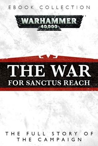The War for Sanctus Reach Guy Haley