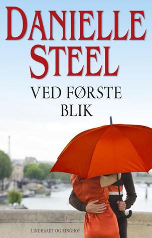 Ved første blik  by  Danielle Steel
