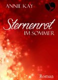 Sternenrot: Im Sommer  by  Annie Kay