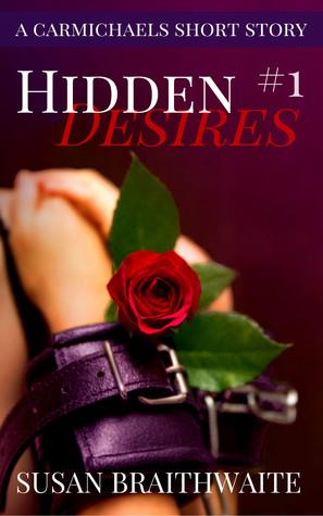 Hidden Desires (A Carmichaels Short Story Book 1) Susan Braithwaite