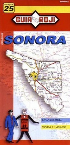 Sonora State Map  by  Guia Roji by Guia Roji