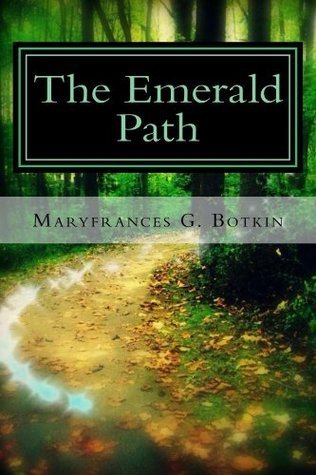 The Emerald Path Mary Frances Botkin