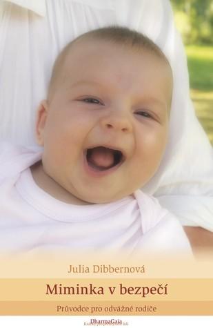 Miminka v bezpečí Julia Dibbern