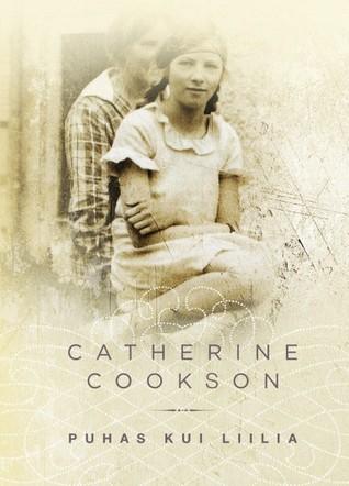 Puhas kui liilia Catherine Cookson