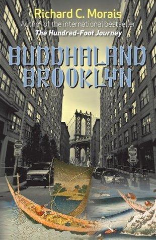 Buddahland Brooklyn  by  Richard C. Morais