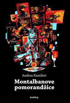 Montalbanove pomorandžice  by  Andrea Camilleri