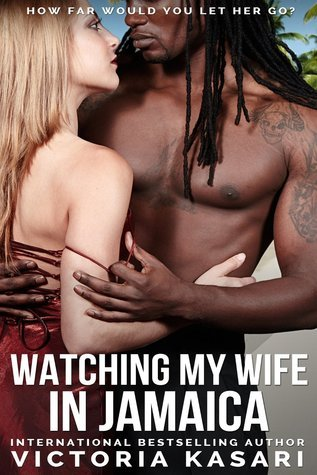 Watching My Wife in Jamaica  by  Victoria Kasari