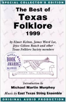 The Best of Texas Foklore 1999  by  Elmer Kelton