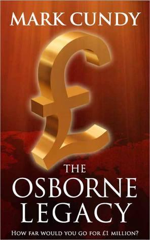 The Osborne Legacy  by  Mark Cundy