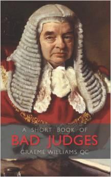 A Short Book of Bad Judges Graeme Williams