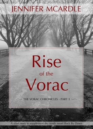 Rise of the Vorac  by  Jennifer McArdle