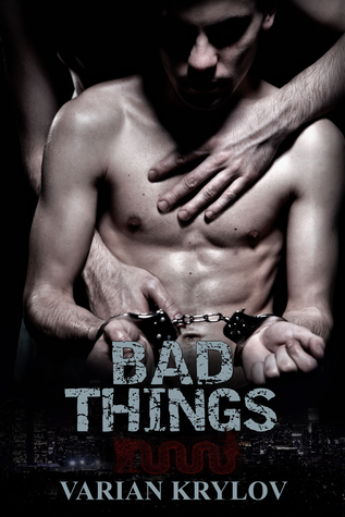 Bad Things Varian Krylov