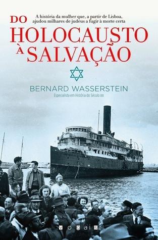 Do Holocausto à Salvação  by  Bernard Wasserstein