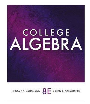 College Algebra  by  Jerome E. Kaufmann