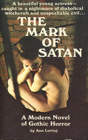 The Mark of Satan  by  Ann Loring