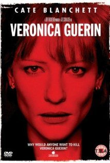 Veronica Guerin  by  Joel Schumacher