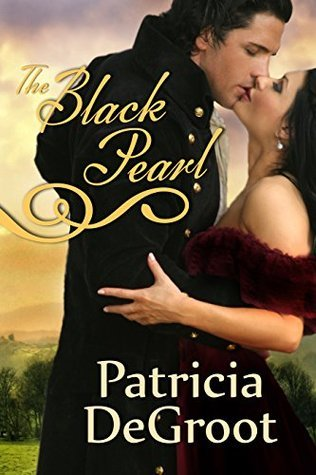 The Black Pearl  by  Patricia DeGroot