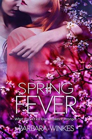 Spring Fever (Lesbian Love, #3)  by  Barbara Winkes