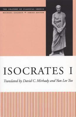 Isocrates I  by  David C. Mirhady