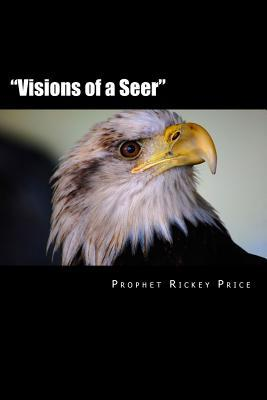 Visions of a Seer Rickey Price
