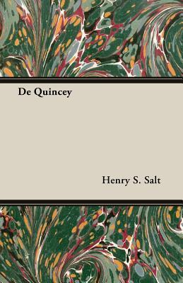 de Quincey  by  Henry Stephens Salt