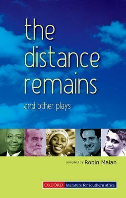 The Distance Remains and Other Plays  by  Robert Malan