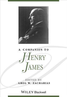 A Companion to Henry James Greg W Zacharias