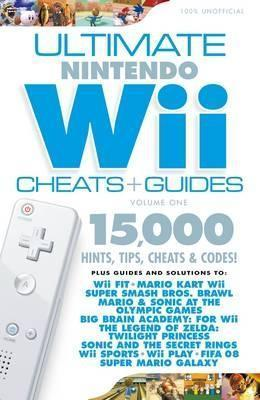 Ultimate Nintendo Wii Cheats and Guides - Get the Most from Wii Fit!: V  by  Papercut