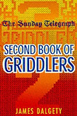 Sunday Telegraph Second Book Of Griddlers James Dalgety