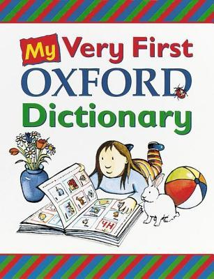 Oxford Very First Dictionary  by  Claire Kirtley