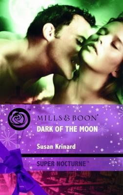 Dark Of The Moon (Super Nocturne)  by  Susan Krinard