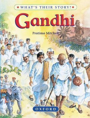 Gandhi: The Father Of Modern India  by  Pratima Mitchell