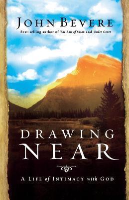 Drawing Near John Bevere