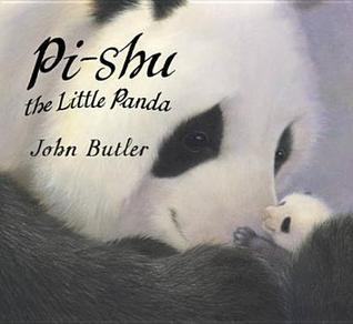 Pi-Shu the Little Panda John Butler