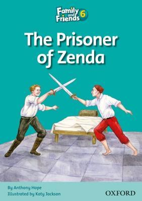 Family And Friends 6: The Prisoner Of Zenda  by  Anthony Hope