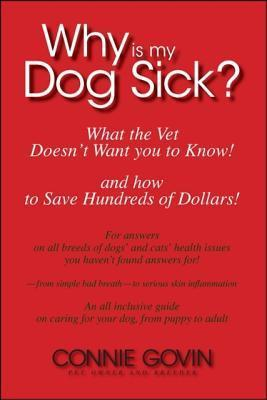 Why Is My Dog Sick? Connie Govin